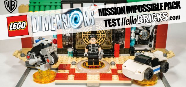 LEGO Dimensions : test du Level pack Mission Impossible 71248