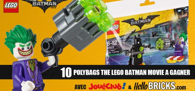 Concours The LEGO Batman Movie polybag LEGO 30523 The Joker Battle Training