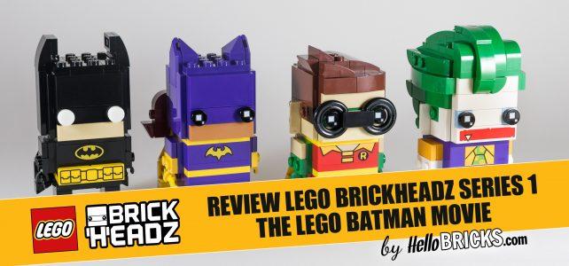 REVIEW LEGO BrickHeadz series 1 - The LEGO Batman Movie