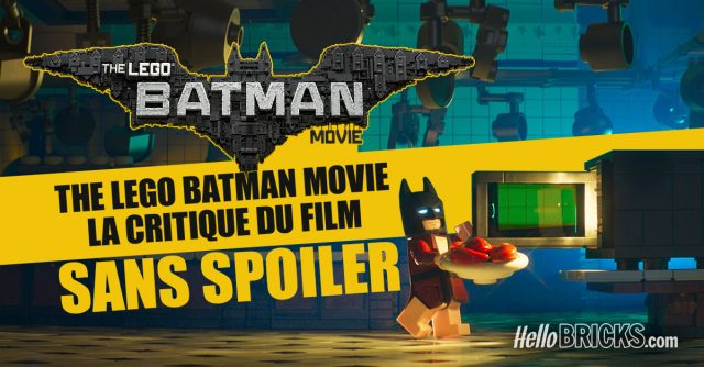 The LEGO Batman Movie - La critique du film