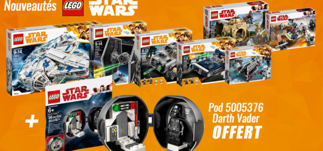 Nouveautés LEGO Star Wars Solo et Pod Darth Vader offert