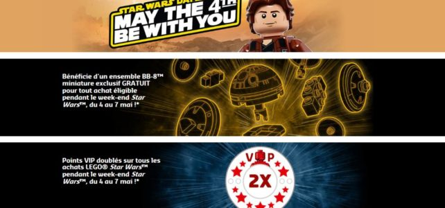 LEGO May the 4th 2018 : les offres prévues